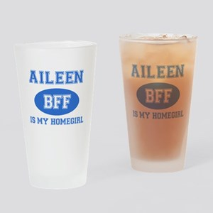 Aileen is my homegirl Drinking Glass